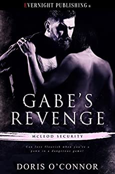 Gabe's Revenge (McLeod Security Book 2) by [O'Connor, Doris]