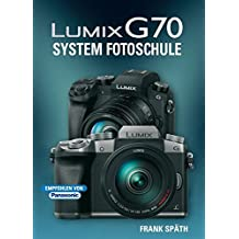 LUMIX G70  System Fotoschule