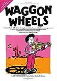 Waggon Wheels: Ein zweites Buch von 26 leichten Stücken. Viola und Klavier. (Easy String Music)