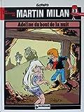 Adeline du bout de la nuit - Une histoire du journal Tintin (Les Aventures de Martin Milan)