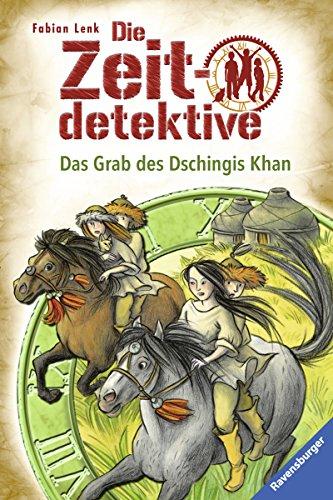 Die Zeitdetektive 3: Das Grab des Dschingis Khan