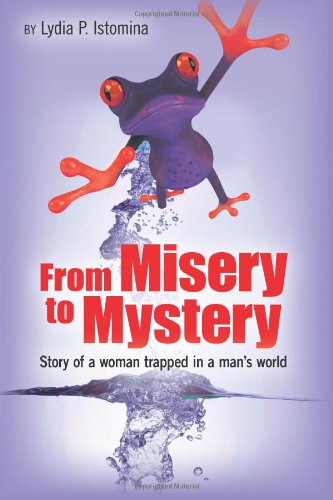 From Misery to Mystery: Story of a woman trapped in a man's world