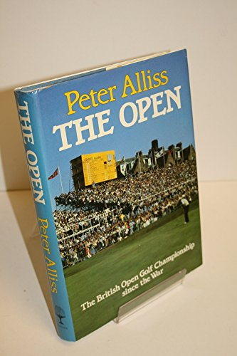 The Open: The British Championship Since the War