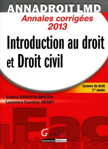 Introduction au droit et Droit civil : Annales corrigées 2013