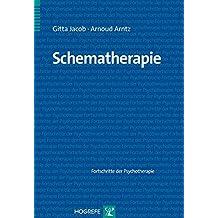 Schematherapie (Fortschritte der Psychotherapie)