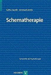 Schematherapie (Fortschritte der Psychotherapie / Manuale für die Praxis)