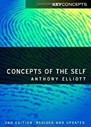 Concepts of the Self by Anthony Elliott (2007-12-17)