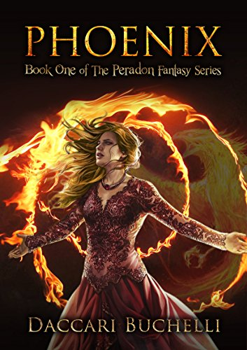 PHOENIX (The Peradon Fantasy Series Book 1) by [Buchelli, Daccari]
