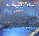 Jaroff Serge 50 Jahre Don Kosaken Chor Das große Jubiläumskonzert (VINYL-BOX) Live-Mitschnitt