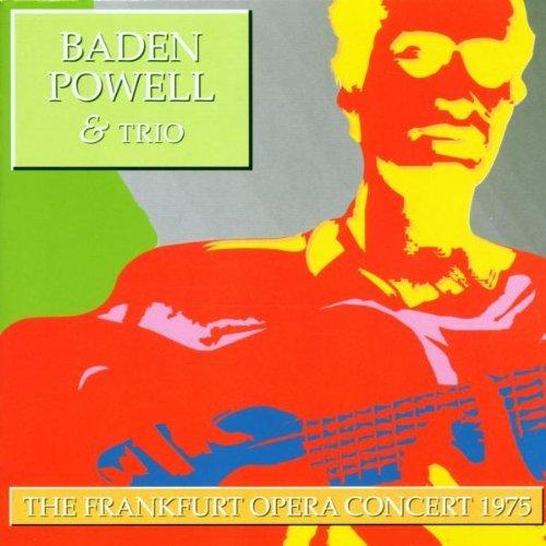Frankfurt Opera Concert 1975 by Baden Powell (2010-11-16)