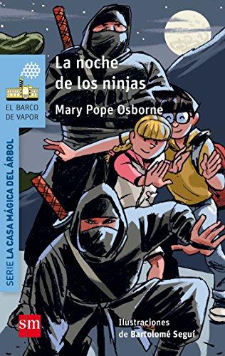 La noche de los ninjas (Barco de Vapor Azul) por Mary Pope Osborne