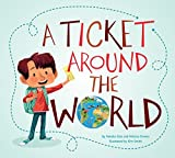 A Ticket Around the World by Natalia Diaz (2015-03-17)