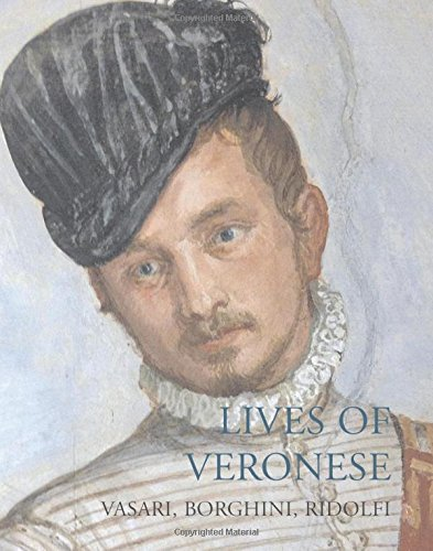 Lives of Veronese (Lives of the Artists)