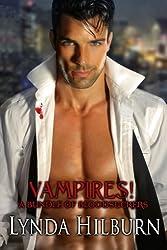 Vampires! A Bundle of Bloodsuckers by Lynda Hilburn (2013-01-19)