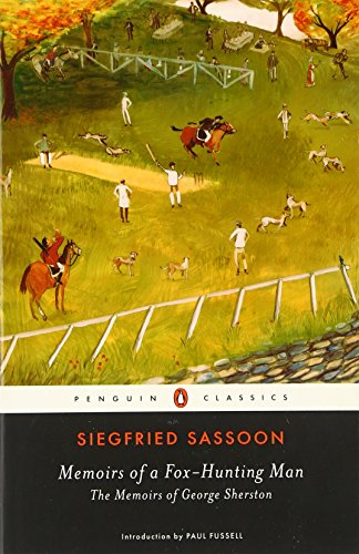 Memoirs of a Fox-Hunting Man: The Memoirs of George Sherston (Penguin Classics)