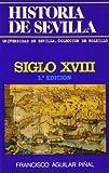Historia de Sevilla. Siglo XVIII (Colección de bolsillo)