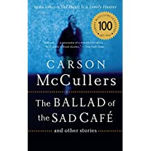[The Ballad of the Sad Cafe : And Other Stories] (By (author) Carson McCullers) [published: April, 2005]