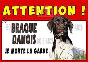 AFFICHE PLASTIFIÉE ATTENTION CHIEN PORTAIL JARDIN BRAQUE DANOIS