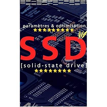Guide du SSD : Optimiser et Paramètrer Efficacement son SSD