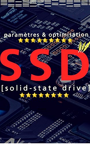Couverture du livre Guide du SSD : Optimiser et Paramètrer Efficacement son SSD