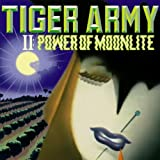 Tiger Army 2. The Power of Moonlight