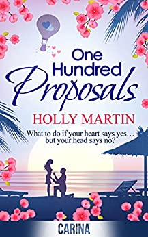 One Hundred Proposals by [Martin, Holly]