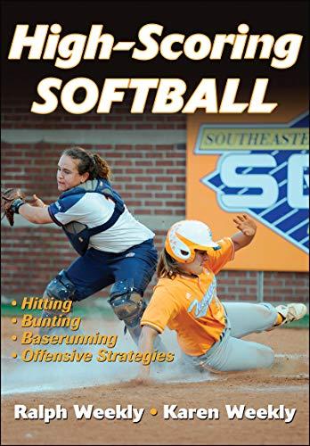 High-Scoring Softball (English Edition) por Ralph Weekly