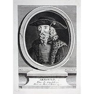 Grafik Arnould - Arnold d'Egmont Arnold von Gelderland Duc Herzog Gueldre Pays Bas Portrait engraving