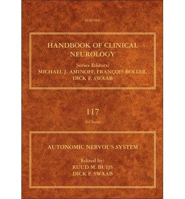 [(Autonomic Nervous System: Handbook of Clinical Neurology)] [Author: Dr. Ruud M. Buijs] published on (December, 2013)