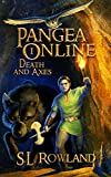 Pangea Online Book One: Death and Axes