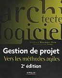 Telecharger Livres Gestion de projet Vers les methodes agiles (PDF,EPUB,MOBI) gratuits en Francaise