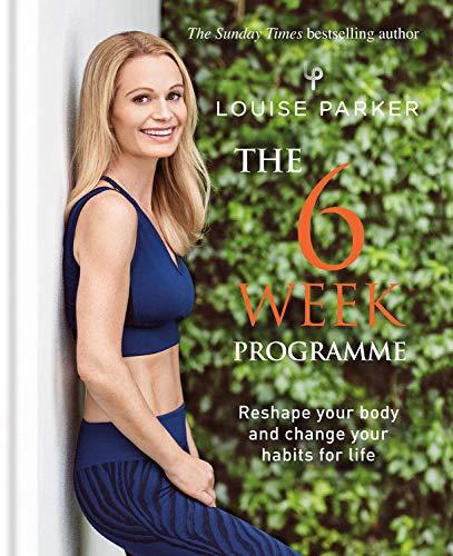 Louise Parker: The 6 Week Programme por Louise Parker