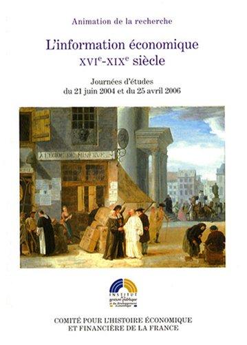 L'information économique : XVIe-XIXe siècle par Collectif
