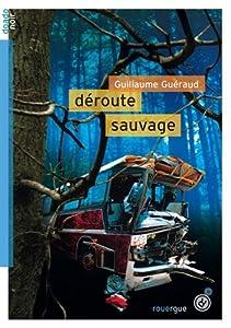 """Afficher """"Déroute sauvage"""""""