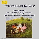 STRAUSS II, J.: Edition - Vol. 47