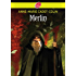 Merlin (Historique t. 1387)