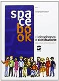 Spacebook. Di educazione alla cittadinanza. Con espansione online. Per la Scuola media