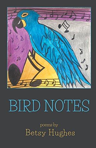 Bird Notes por Betsy Hughes