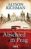 Abschied in Prag: Roman - Alyson Richman