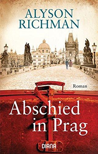 Richman, Alyson: Abschied in Prag