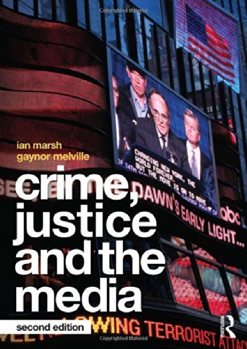 Crime, Justice and the Media by Ian Marsh (2014-04-09)