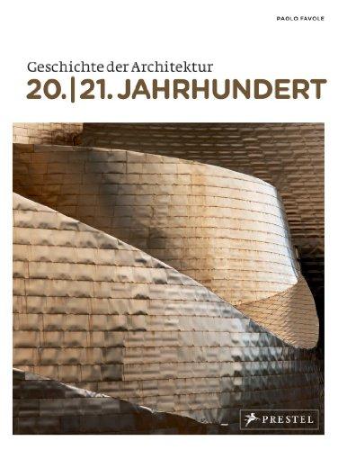 Geschichte der Architektur: 20./21. Jahrhundert
