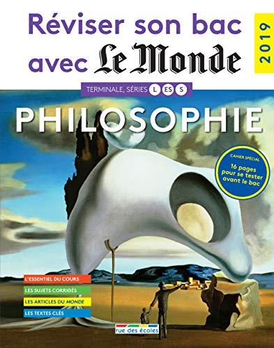 Réviser son bac avec Le Monde : Philosophie, Terminales L, ES, S