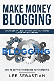 #9: Make Money Blogging: How To Set Up Your Blog On Your Own Self-Hosted Domain And Make Money