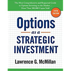 Options as a Strategic Investment: Fifth Edition