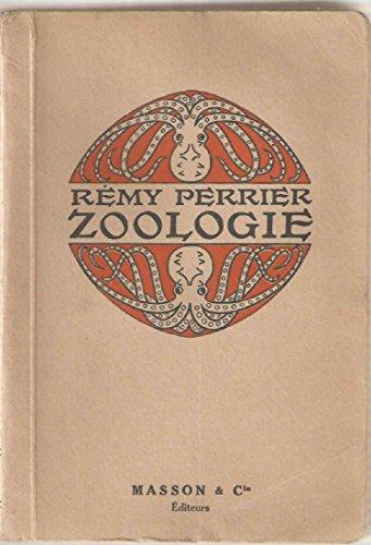Zoologie par Rémy Perrier