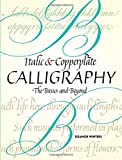 Italic and Copperplate Calligraphy (Lettering, Calligraphy, Typography)