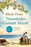 Traumhaftes Gansett Island - Victoria & Shannon (Die McCarthys, Band 17) - Marie Force
