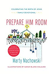 Prepare Him Room Curriculum Package: Celebrating the Birth of Jesus in the Classroom