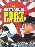 La battaglia di Port Arthur [Import italien]